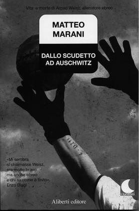 01. Dallo scudetto ad Auschwitz