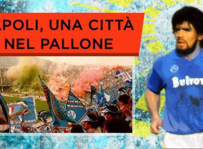 Napoli - La città, la squadra, gli eroi dai primi idoli a Maradona