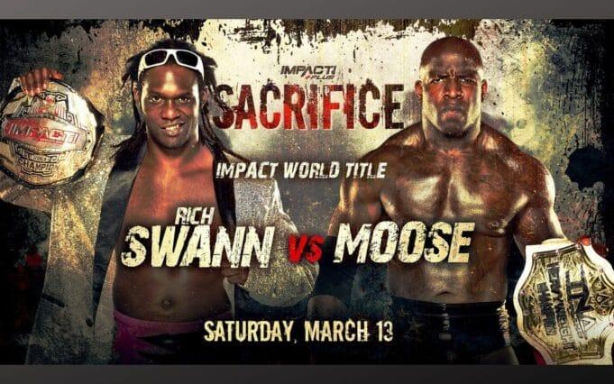 sacrifice impact wrestling moose rich swann